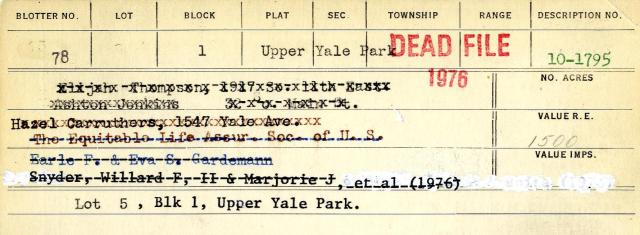 Some of the owners of 1547 Yale Avenue through the years. Tax Appraisal Cards, 10-1795.