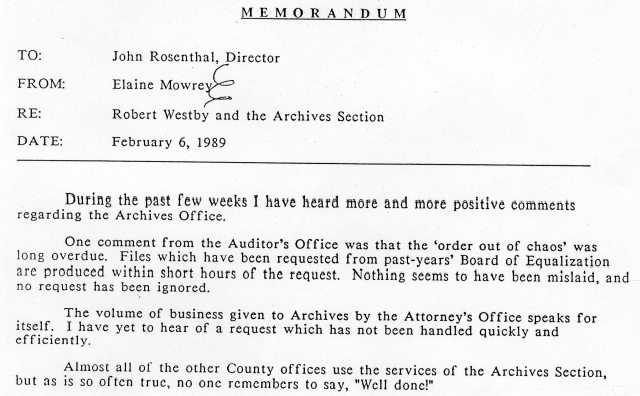 "Memo to the Director of Administrative Services commending Records Management and Archives on finally making ""order out of chaos."""